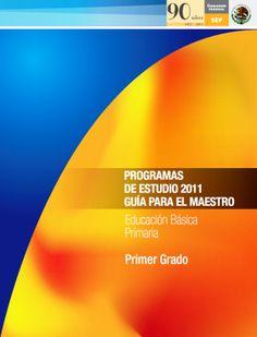 Programas de estudio 2011 SEP (Méx) - Guía para el maestro - Educación básica Primaria - BrainPOP Maestros