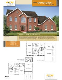 The Hickory Two Story Home 2619 square feet 3 bedrooms, 2.5 baths  For more information on building your new home with Excel Homes, or to download any of our home plan brochures, visit http://www.excelhomes.com.