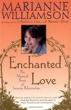 Enchanted Love: The Mystical Power Of Intimate Relationships by Marianne Williamson http://www.amazon.com/dp/0684870258/ref=cm_sw_r_pi_dp_S3QWtb16P5MPHY7V