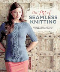The Art of Seamless Knitting (häftad)