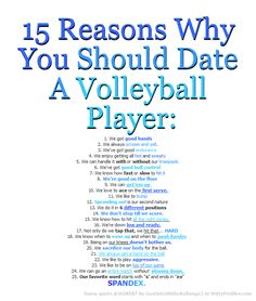 15 Reasons Why You Should Date A Volleyball Player: We got good hands We always scream and yell. We've got good endurance We enjoy getting all hot and sweaty We can handle it with or without our kneepads We've got good ball control We Volleyball Jokes, Softball Quotes, Volleyball Drills, Coaching Volleyball, Girls Softball, Volleyball Players, Sport Quotes, Beach Volleyball, Girls Basketball