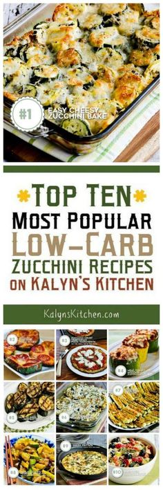 If you're growing zucchini, before long you'll be wanting ways to use it, so here are The Top Ten Most Popular Low-Carb Zucchini Recipes f. Low Carb Zucchini Recipes, Vegetable Recipes, Low Carb Recipes, Vegetarian Recipes, Cooking Recipes, Healthy Recipes, Spinach Recipes, Ketogenic Recipes, Healthy Salads