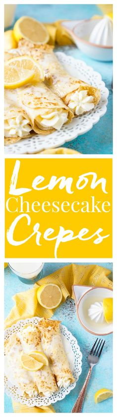 These Lemon Cheesecake Crepes are a rich and vibrantly flavored brunch! Make the batter up ahead of time in the blender and keep it in the fridge until you're ready to use, then you're just 20 minutes away from a plate of lemon heaven!