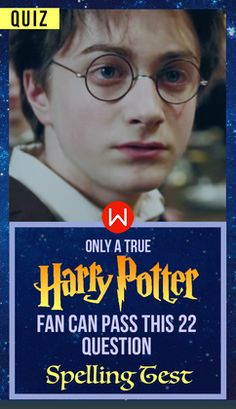 Are you a true Potterhead? HArry Potter quiz, Harry Potter Vocabulary, Hermione Granger, Hagrid, Hoogwarts, Harry Potter Spelling test, Malfoy, Professor Snape. JK Rowling.