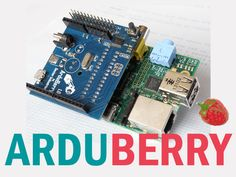 Arduberry un hybride d'Arduino et de Raspberry Pi sur Kickstarter | Framboise 314
