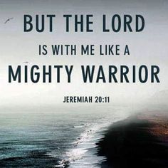 The Lord is with me like a mighty warrior quotes quote god life lessons lord… Bible Scriptures, Bible Quotes, Lesson Quotes, Scripture Verses, Music Quotes, Wisdom Quotes, Quotes Quotes, Funny Quotes, Quotes About God