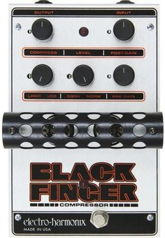 Electro-Harmonix Black Finger Compressor Pedal.  Based on vintage high-end tube studio compressors, this stompbox is a true old school pedal. Instead of merely providing simple compression, EHX equipped this pedal with its own tube driven preamp section with gain circuitry and, as expected, tube compression.