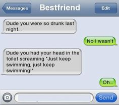 Dude you were drunk last night. Dude you were drunk last night. Very Funny Texts, Funny Drunk Texts, Funny Text Memes, Text Jokes, Drunk Humor, Funny Relatable Memes, Funny Jokes, Hilarious Texts, Funny Minion