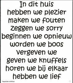 Hele mooie teksten zelf bedacht laat het maken op woning decoratie.nl