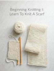 Learn knitting, weaving, hand quilting and more at our Purl Soho shop in New York City's Soho neighborhood. Beginning Knitting Projects, Knitting For Beginners, Bamboo Knitting Needles, Textured Yarn, Hand Knit Scarf, Purl Soho, Purl Stitch, Knitting Kits, Stockinette