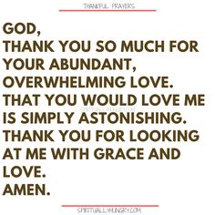 Here's a great batch of 30 thankful prayers for you. We are given so much, often times we focus on what we don't have or what we want, instead of being thankful for all that we have. These 30 short prayers will help you foster a thankful heart. Prayer For Love, Prayer Of Thanks, Our Father Prayer, Prayer For Family, Faith Prayer, Power Of Prayer, Thankful Prayers, Prayers Of Gratitude, Short Prayers