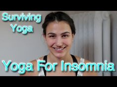 Surviving Yoga: Yoga for Insomnia! Learn 5 yoga poses that will help to combat insomnia!