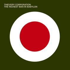 Thievery Corporation - The Richest Man In Babylon 2002 Album