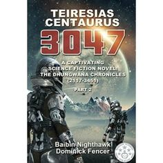 #Book Review of #TeiresiasCentaurus3047 from #ReadersFavorite…