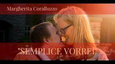 Margherita Coralluzzo - Semplice vorrei