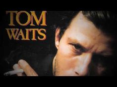 Tom Waits - I want you..♥