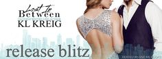 Renee Entress's Blog: [Release Blitz + Review] Lost in Between by K.L. K...