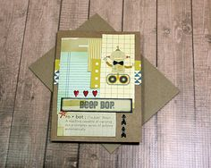 "Beep Bop is Robot for Whatever You Want! Birthday, Father's Day, Friendship, Just Because, Graduation Greeting, Note Card, 4"" x 5.5"" by PaperDahlsLLC on Etsy"