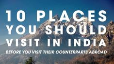 Travel Destination Videos - 10 Places To Visit In India Before You Go Abroad International Airlines, 7 Continents, Tourist Places, Adventure Tours, Gap Year, Travel Abroad, India Travel, Travel Destinations, Places To Visit