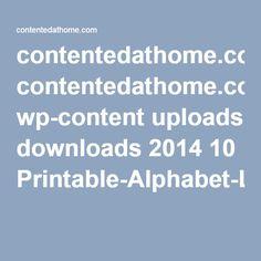 contentedathome.com wp-content uploads downloads 2014 10 Printable-Alphabet-Letters-2.pdf