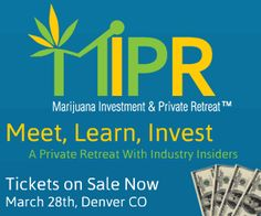 meet, learn, invest - marijuana investment and private retreat
