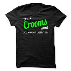 Crooms thing understand ST420 - #shirt hair #sweater boots. ORDER HERE => https://www.sunfrog.com/LifeStyle/Crooms-thing-understand-ST420.html?68278
