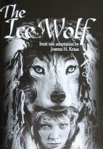 """""""The Ice Wolf"""" play by Joanna H. Kraus from the production by Nebraska Theatre Caravan"""
