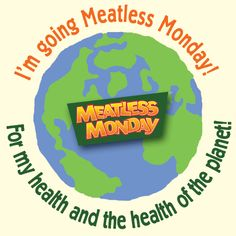 On Earth Day, DoSomething GoodFor The Planet:Go Meatless Monday - Meatless Monday Get Healthy, Healthy Life, Healthy Eating, Fitness Nutrition, Health And Nutrition, Vegetarian Recipes, Healthy Recipes, Healthy Foods, Monday Inspiration