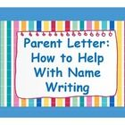 @Kellie Niles Free and Simple Parent Letter: Support with Name Writing