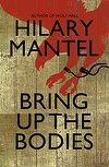Booktopia has Bring Up The Bodies, 2012 Man Booker Prize Winning sequel to Wolf Hall by Hilary Mantel. Buy a discounted Hardcover of Bring Up The Bodies online from Australia's leading online bookstore. Books To Buy, New Books, Books To Read, Cook Books, Reading Online, Books Online, Tournament Of Books, Wolf Hall, La Dordogne