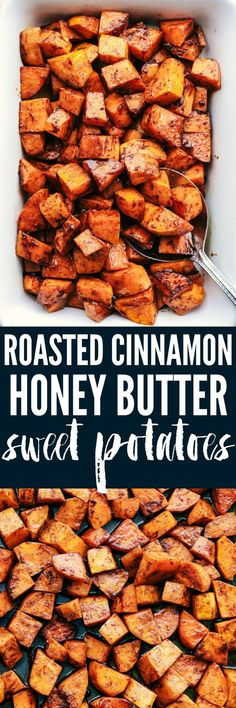 Roasted Honey Cinnamon Butter Sweet Potatoes get roasted with the incredible flavor of cinnamon honey butter to create the absolute perfect side dish!