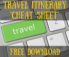 "Travel Itinerary Template: Keep Your Trip Organized With a ""Cheat Sheet"" -"