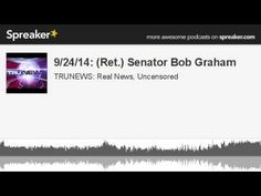 MUST HEAR 9/24/14 -Former U.S. Senator Bob Graham, Chairman of the Senate Intelligence Committee IN 2001, tells Rick that THERE IS AN ONGOING COVER-UP of Saudi Arabia's involvement with the 9/11 attacks on the World Trade Center Towers & Pentagon. Later in the program, Rick revisits his 2001 research of the Bush family's business connections with