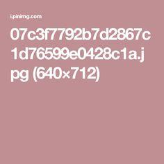 07c3f7792b7d2867c1d76599e0428c1a.jpg (640×712)