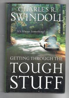 Getting Through the Tough Stuff Charles R. Swindoll hardcover
