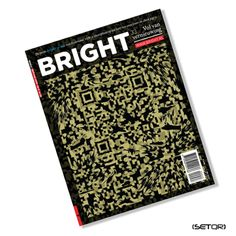 BRIGHT MAGAZINE (Netherlands) First designer QR code in the Netherlands. Hubby worked there!