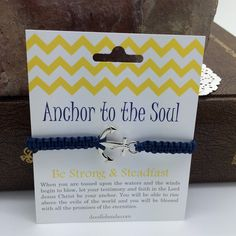 A simple reminder to Be Strong and Steadfast! with this fun anchor bracelet. It is carded with encouraging words. A silver metal anchor charm is