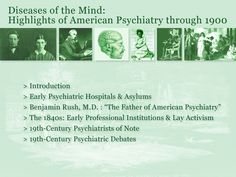 Diseases of the Mind: Highlights of American Psychiatry through 1900