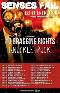 The American post-hardcore band, Senses Fail, has announced a fall North American headline tour with No Bragging Rights and Knuckle Puck. Senses Fail, Traditional Tattoo Art, Tour Posters, 10 Year Anniversary, Get Tickets, Pop Punk, Concert Hall, Glass House, Concert Posters