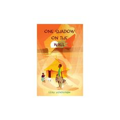 One Shadow on the Wall (Hardcover) (Leah Henderson)