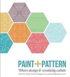 Our new Daily Design Magazine, Paint + Pattern, has officially launched!! Please visit our blogzine after the link jump!