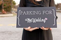 parking sign for the reception site. #DIY