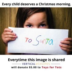 """""""Vertical Measures Donates $ 5 Per Facebook Share to Toys for Tots"""" -- I was going to put instructions, but as I clicked on it in Facebook, now I guess I'm just reporting on a ridiculously successful campaign, as they hit their cap about 45,000 """"shares"""" ago!!!"""