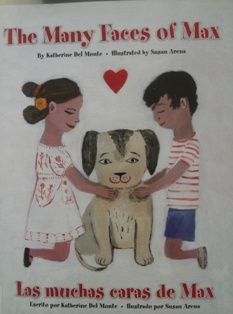 The Many Faces of Max / Las muchas cares de Max by Katherine Del Monte 9781604480252 [01/15]