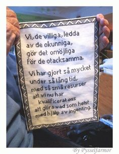 en text som finns i den nedlagda gruvan i Grängesberg. Great Words, Wise Words, Poetry Text, Bad Quotes, Proverbs Quotes, Funny Facts, Funny Photos, How To Memorize Things, Wisdom