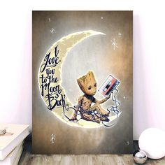 Baby Groot love you to the moon and back