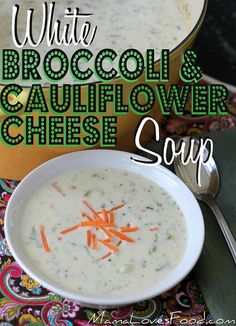 White Broccoli and Cauliflower Cheese Soup by @mommynamedapril at MamaLovesFood.com  #mamalovesfood