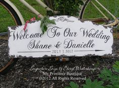 CUSTOM WEDDING SIGN, Welcome to Our Wedding Sign, Vintage Inspired, Shabby Chic from Wedding to Home