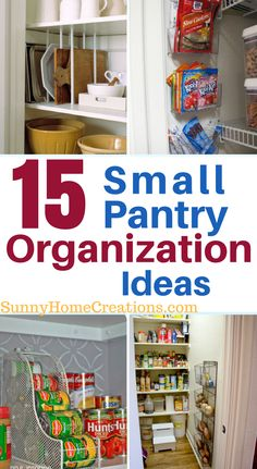 15 Small Pantry Organization Ideas to get you organized today