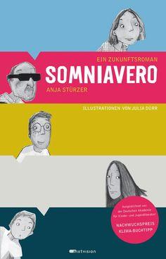 """""""Eine Geschichte voller Hochspannung, modern und anspruchsvoll geschrieben."""", Rezension zu Anja Stürzer / Julia Dürr: 'Somniavero' von der Buchhexe."""